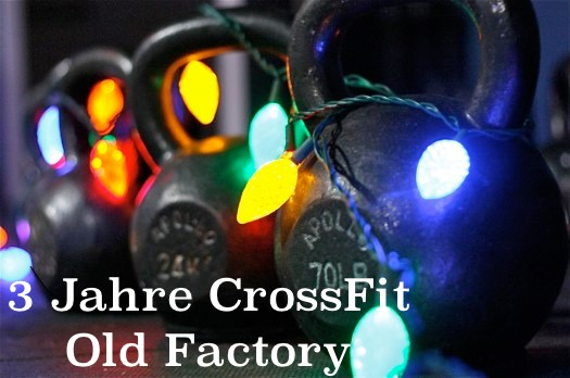 3 Jahre CrossFit Old Factory